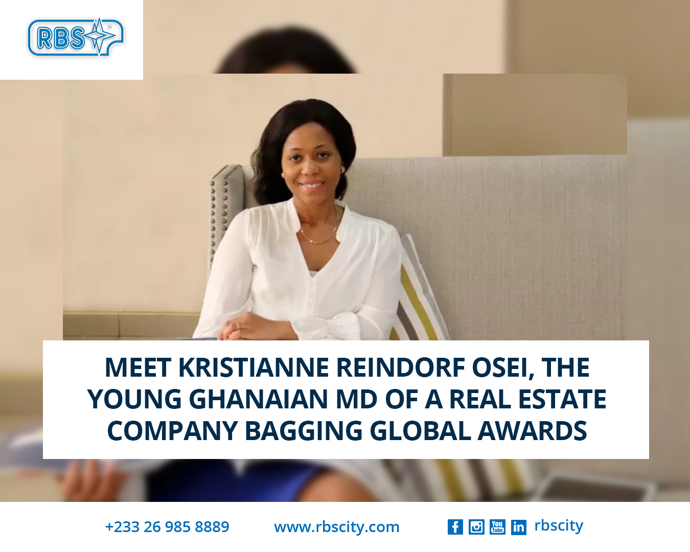 Meet Kristianne Reindorf Osei, the young Ghanaian MD of a real estate company bagging global awards
